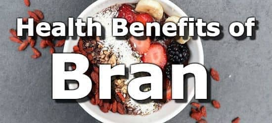 10 Health Benefits of Bran - Why You Need Bran in your Diet