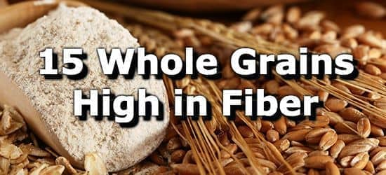 15 Whole Grains High in Fiber