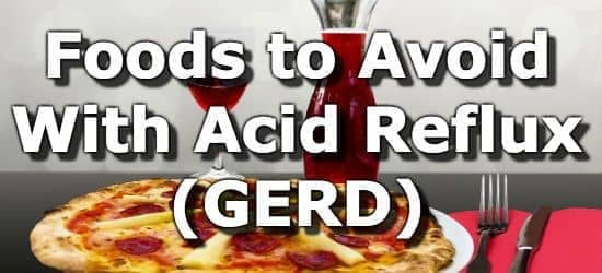Foods to Avoid for GERD (Gastroesophageal Reflux Disease)