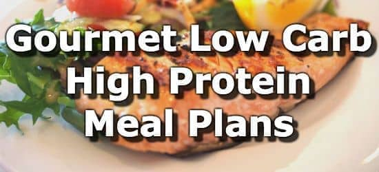 Gourmet Low-Carb High-Protein Weight Loss Meal Plans