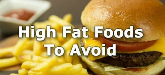 Top 10 High Fat Foods to Avoid