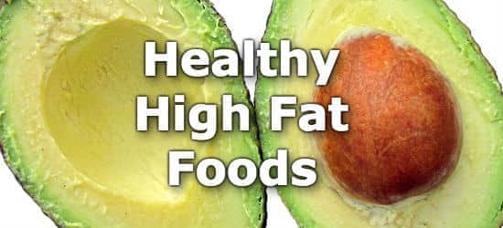 Top 10 Healthy High Fat Foods