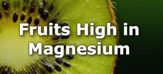 Top 10 Fruits Highest in Magnesium