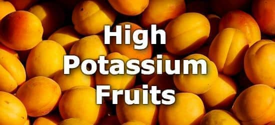 22 Fruits High in Potassium - A Ranking from Highest to Lowest