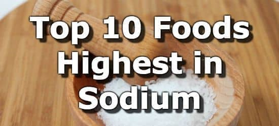 Top 10 Foods Highest in Sodium