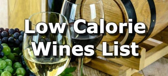 Wines With The Fewest Calories - A List from Lowest to Highest
