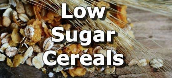 50 Breakfast Cereals Lowest in Sugar