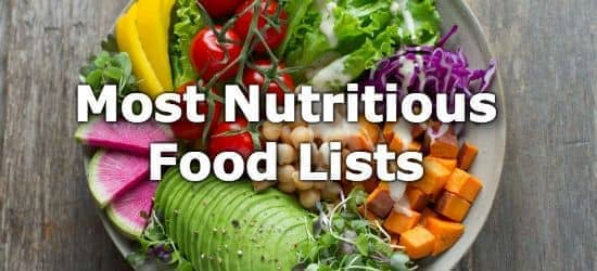 Lists Of The Most Nutritious Foods Ranked By Nutrient Content