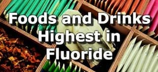 Top 10 Foods and Drinks Highest in Fluoride