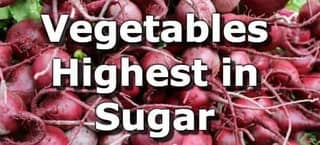 High Sugar Vegetables