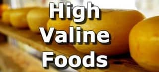 High Valine Foods