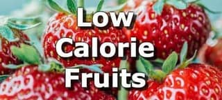Low Calorie Fruits