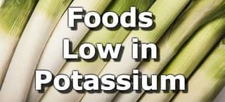 Foods Low in Potassium for People with Chronic Kidney Disease