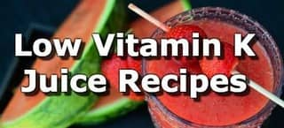 Low Vitamin K Juice Recipes