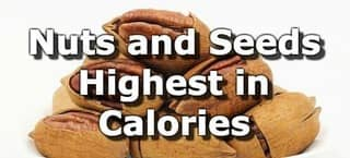 Nuts and Seeds Highest in Calories