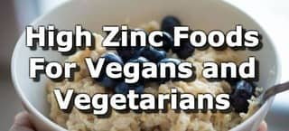 Zinc Foods for Vegetarians and Vegans