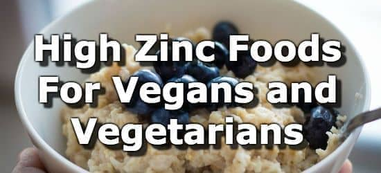 23 High Zinc Foods for Vegans and Vegetarians